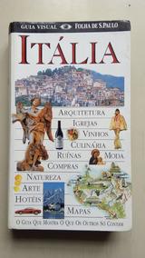 Livro Itália Guia Visual Folha De S.paulo