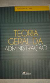 Livro De Teoria Geral Da Administração.