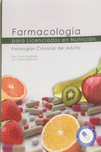 Isolabella/reynoso Farmacología P/ Lic Nutrición Nue Envíos