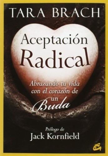 Aceptación Radical, Tara Brach, Gaia