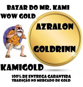 100k Gold Azralon Goldrinn Ouro Wow