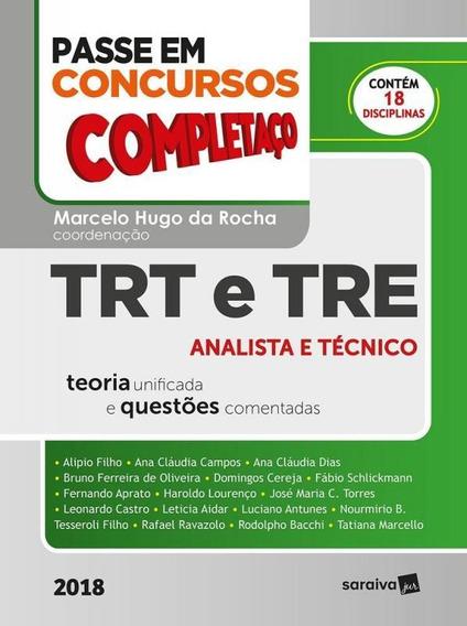 Passe Em Concursos Completaco - Trt E Tre - Saraiva