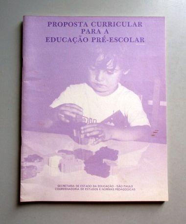 Proposta Curricular Para A Educação Pré-escolar - São Paulo