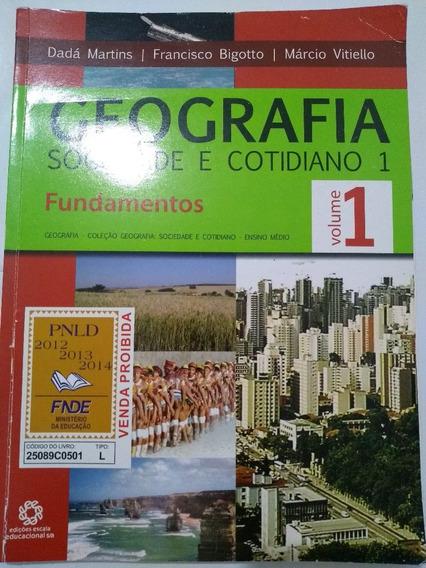 Geografia Sociedade E Cotidiano - Vol.1 - Dadá Martins