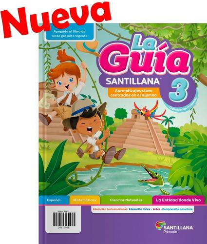 La Guia Santillana 3ro, 2020-2021 Primaria Publica (oficial)