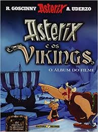 Asterix: Asterix E Os Vikings O Álbum Do René Goscinny E Al
