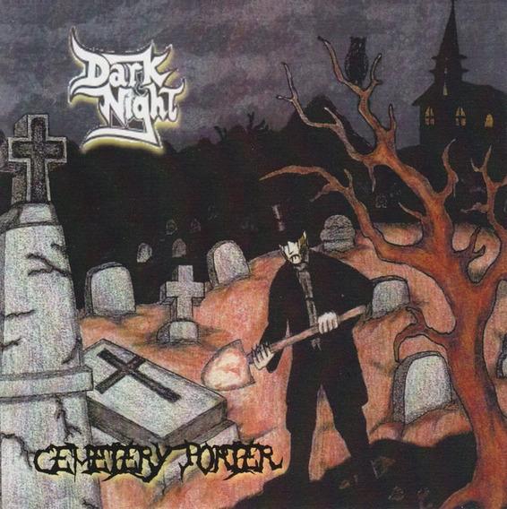 Cd - Dark Night - Cemetery Porter