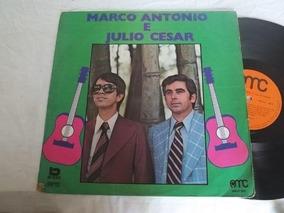 Vinil Lp - Marco Antonio E Julio Cesar