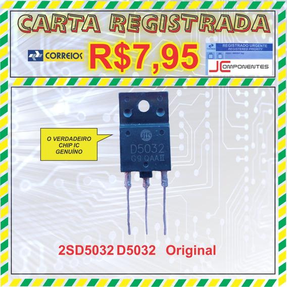Transistor 2sd5032 D5032 O Verdadeiro 100% Genuíno Cr.7,95