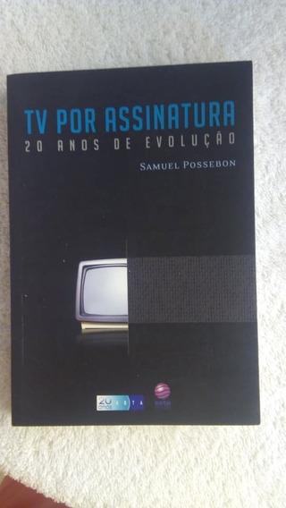 * Tv Por Assinatura - Samuel Possebon - Livro