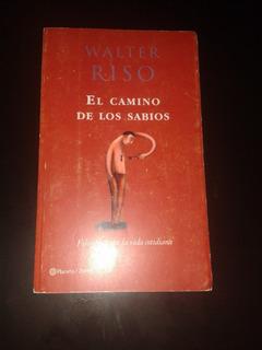 Libro: El Camino De Los Sabios De Walter Riso