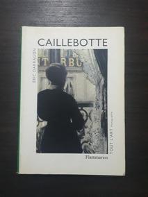 Caillebotte- Éric Darragon