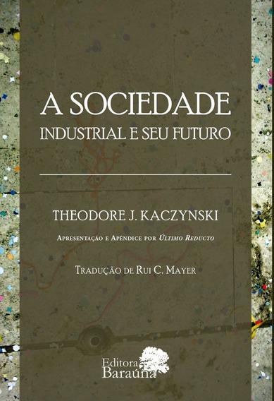 A Sociedade Industrial E Seu Futuro