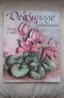 Libro Decoupage Tridimensional Vivien Crook Parramon Edicion