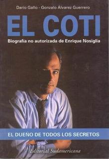 El Coti Enrique Nosiglia - Darío Gallo Y G. Álvarez Guerre