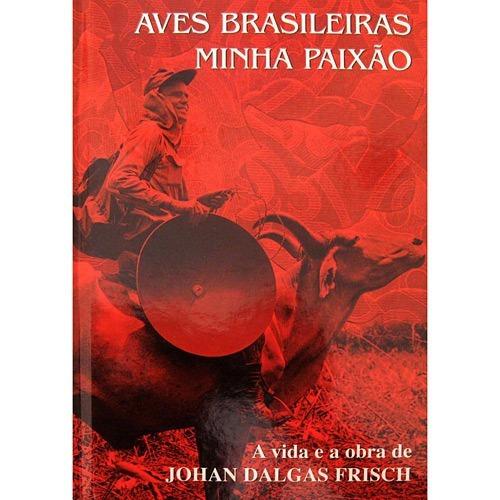 Aves Brasileiras Minha Paixao
