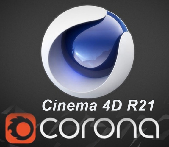 Cinema 4d R21 + Corona Render 5.2