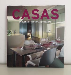 Libro Casas Pequeñas, Modernas, Urbanas / Loft Publics, 2008