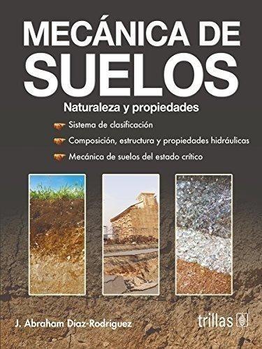 Mecánica De Suelos / Abraham Díaz Rodríguez / Trillas
