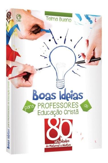 Boas Ideias Para Professores De Educação Cristã - Telma Buen
