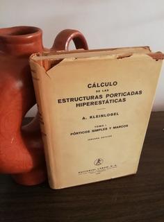 Cálculo De Las Estructuras Porticadas Hiperestáticas Tomo 1