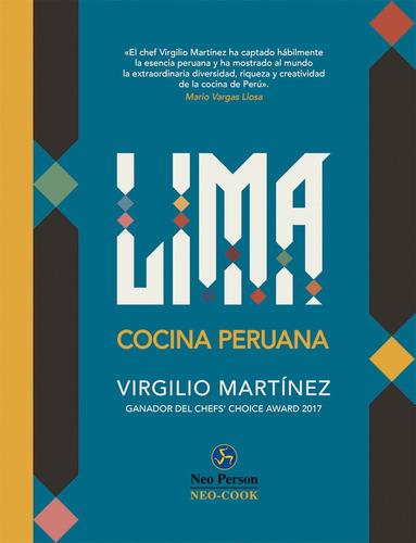 Lima Cocina Peruana, Virgilio Martinez, Neo Person