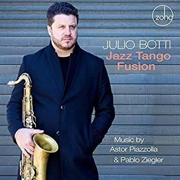 Botti Julio Jazz Tango Fusion: Music By Astor Piazzolla Cd