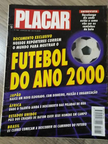 Revista Placar - Futebol Do Ano 2000 Ed 1084 - Jun 93