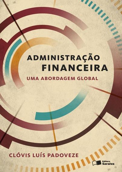 Administração Financeira - Uma Abordagem Global