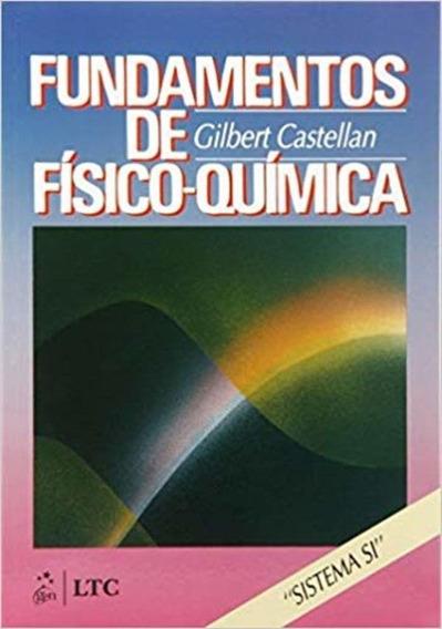 Solução Fundamentos De Físico-quimica- Castellan