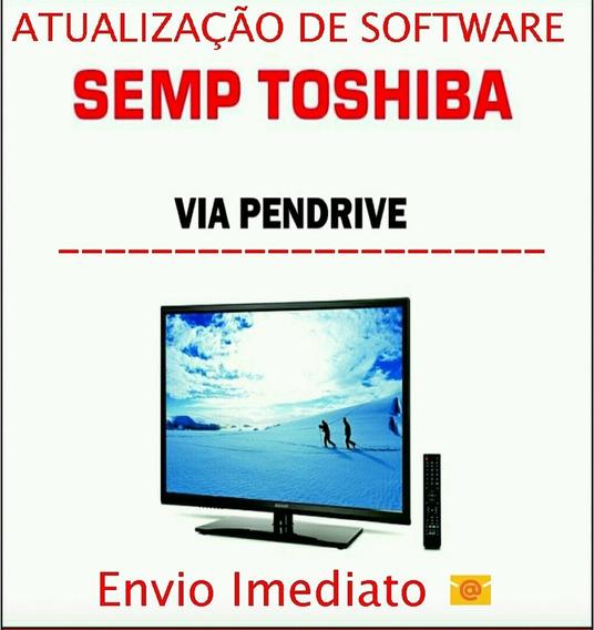 Atualização De Software Para Tv Semp Toshiba ( Original )