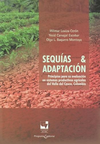 Sequías & Adaptación. Principios Para Su Evaluación En Siste