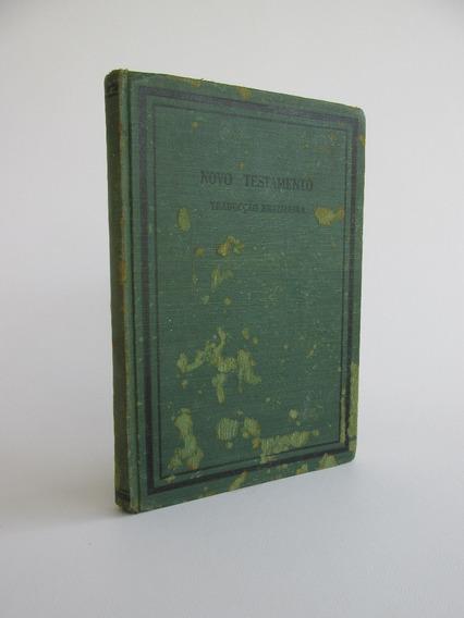 Novo Testamento 1945 Traducção Brazileira Biblia Antiga Rara