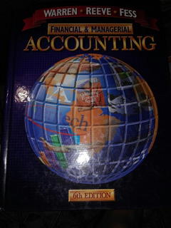 Accounting Financial & Managerial Warren Reeve Fess 6th Edit