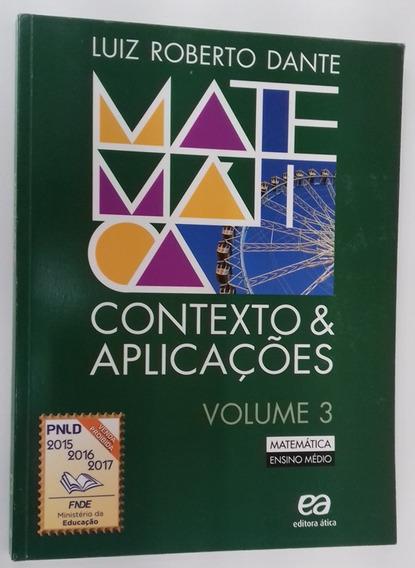 Matemática Contexto E Aplicações - Vol. 3 (frete Grátis)