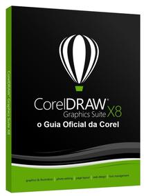 Guia Do Usuario Corel Draw X8 784 Páginas