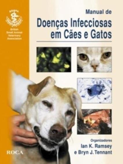 Manual De Doenças Infecciosas Em Cães E Gatos