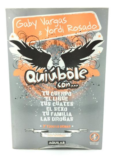 Quiúbole Con... Para Hombres Gaby Vargas And Yordi Rosado