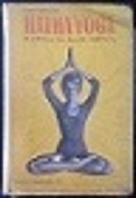 Hatha-yóga - A Ciência Da Saúde Perfeita (raro)