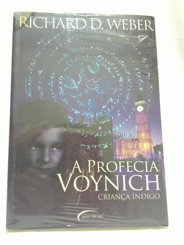 A Profecia De Voynich Criança Indígo - Richard D. Weber