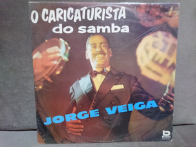 Lp Jorge Veiga O Caricaturista Do Samba Frete Gratis