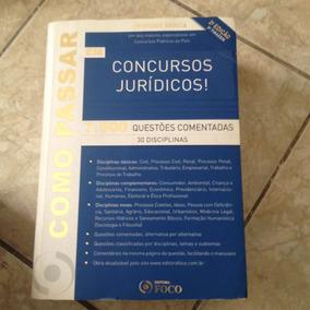 Livro Como Passar Concursos Jurídicos 7.500 Questões Coment.