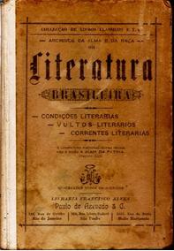 Literatura Brasileira - Condições , Vultos , Correntes