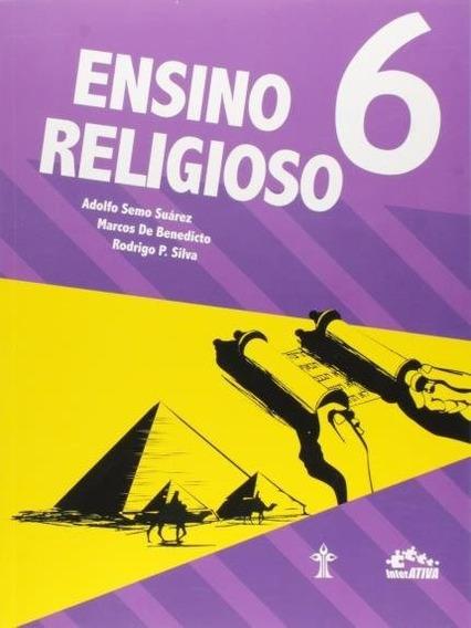 Interativa - Ensino Religioso - 6° Ano - 2ª Ed. 2014