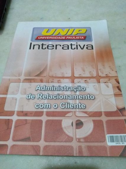 Unip- Administração De Relacionamento Com O Cliente U408.90