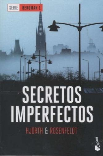 Secretos Imperfectos / Michael Hjorth | Hans Rosenfeldt