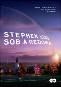 Livro Stephen King - Sob A Redoma
