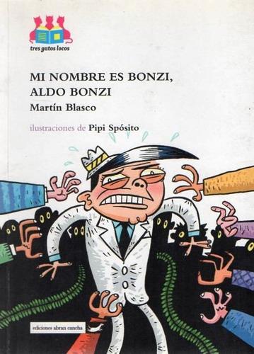Mi Nombre Es Bonzi Aldo Bonzi - Blasco - Abran Cancha - C875