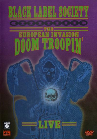 Dvd Black Label Society - The European Invasion Doom Troopin