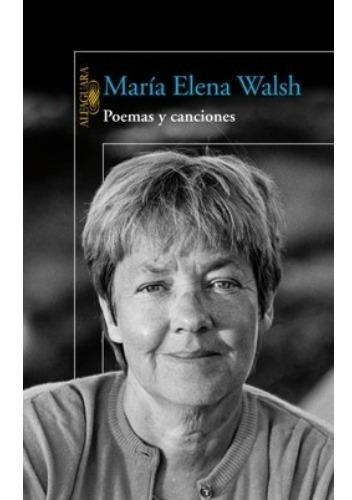 Imagen 1 de 2 de Libro Poemas Y Canciones - Maria Elena Walsh